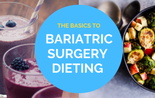 basics to bariatric surgery diet (before and after)