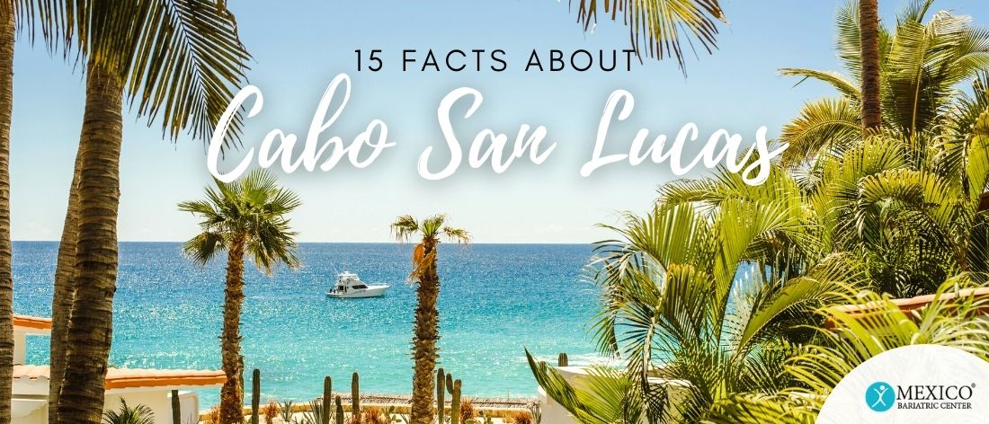 top 15 facts about cabo