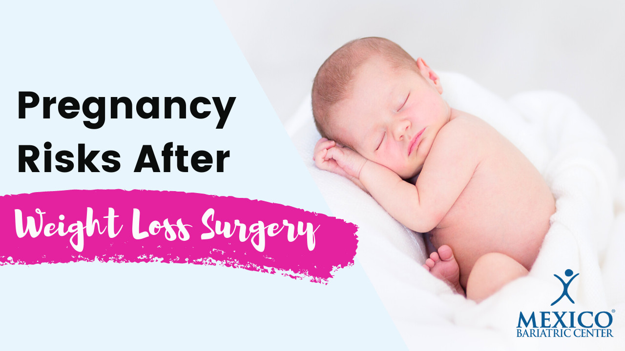 Pregnancy Risks After Weight Loss Surgery