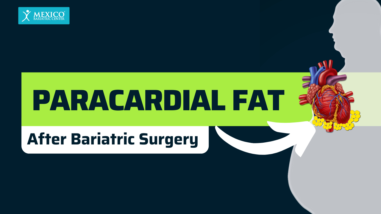 Paracardial Fat After Bariatric Surgery