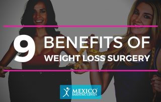9 Benefits of Weight Loss Surgery - Mexico Bariatric Center