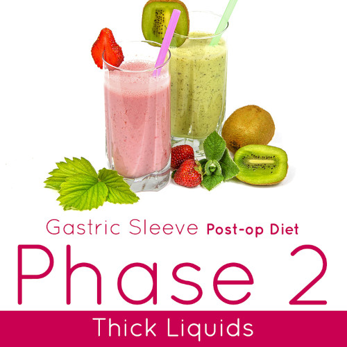 Post-op Diet Phase 2 Thick Liquids
