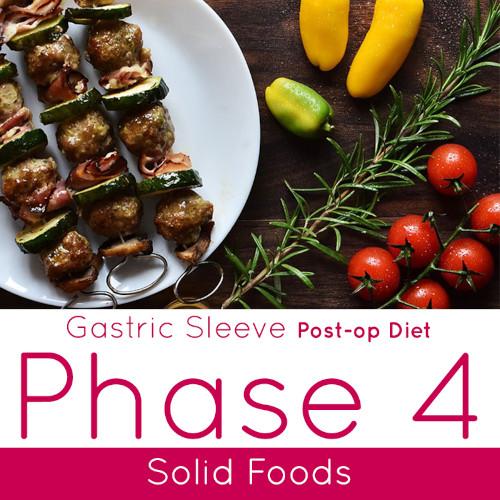 Post-op Diet Phase 4 Solid Foods