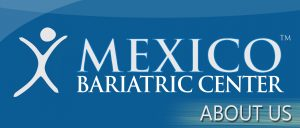 Learn About Mexico Bariatric Center