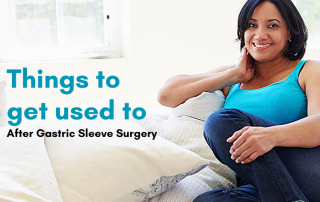 5 things to get used to after gastric sleeve