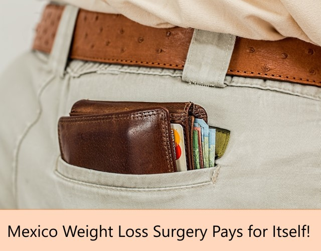 Mexico Weight Loss Surgery Pays for Itself