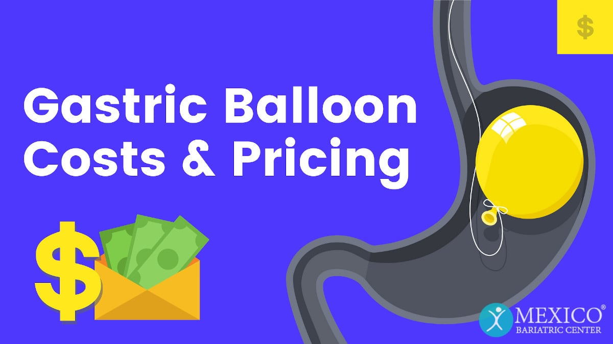 Gastric Balloon Cost: Affordable Self-Pay Pricing - Mexico ...