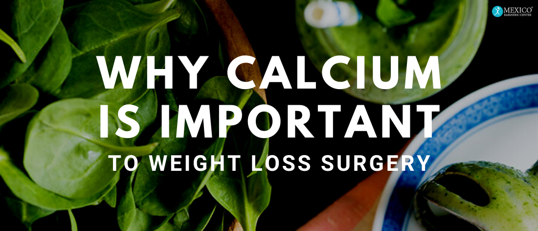 Why Calcium is important to weight loss surgery