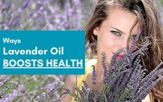 6 ways lavender oil can boost health