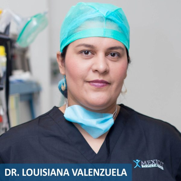Dr. Louisiana Valenzuela - Best Bariatric Surgeon in Mexico