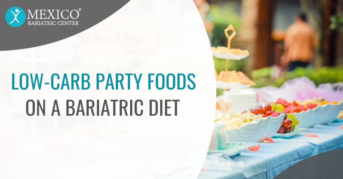 Low Carb Party Foods on a Bariatric Surgery Diet