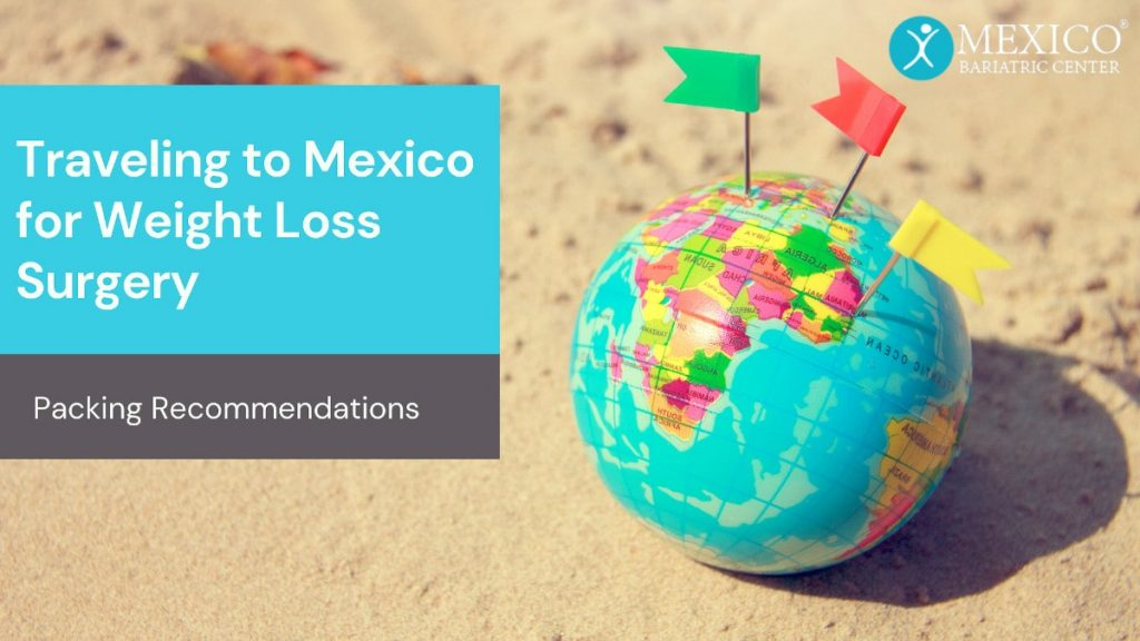 Traveling to Mexico for Weight Loss Surgery at Mexico Bariatric Center