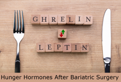 hunger hormones after bariatric surgery - Mexico Bariatric Center