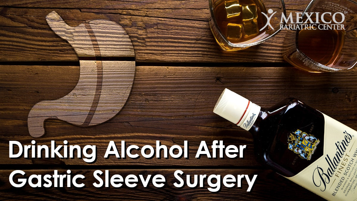 Can I drink alcohol after gastric sleeve surgery procedure