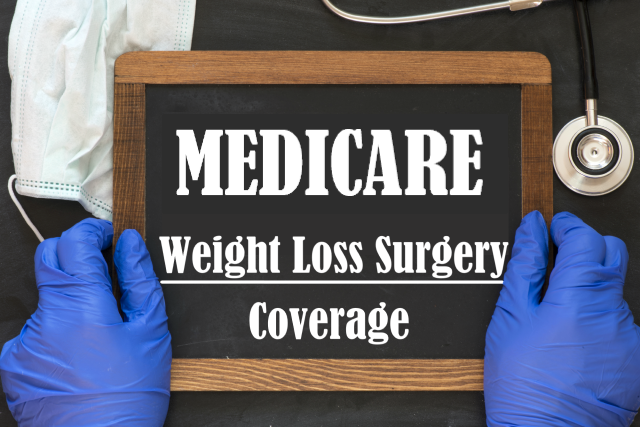 Medicare Coverage for Weight Loss Surgery