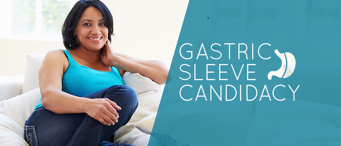 Am I a Candidate for Gastric Sleeve - Qualifications - Requirements