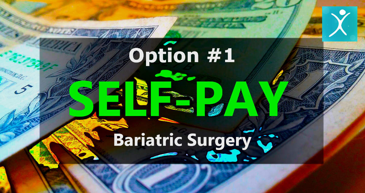 Self-Pay for Bariatric Weight Loss Surgery