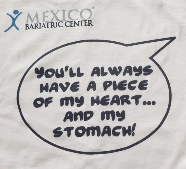 You will always have a piece of my stomach and piece of my heart - Mexico Bariatric Center