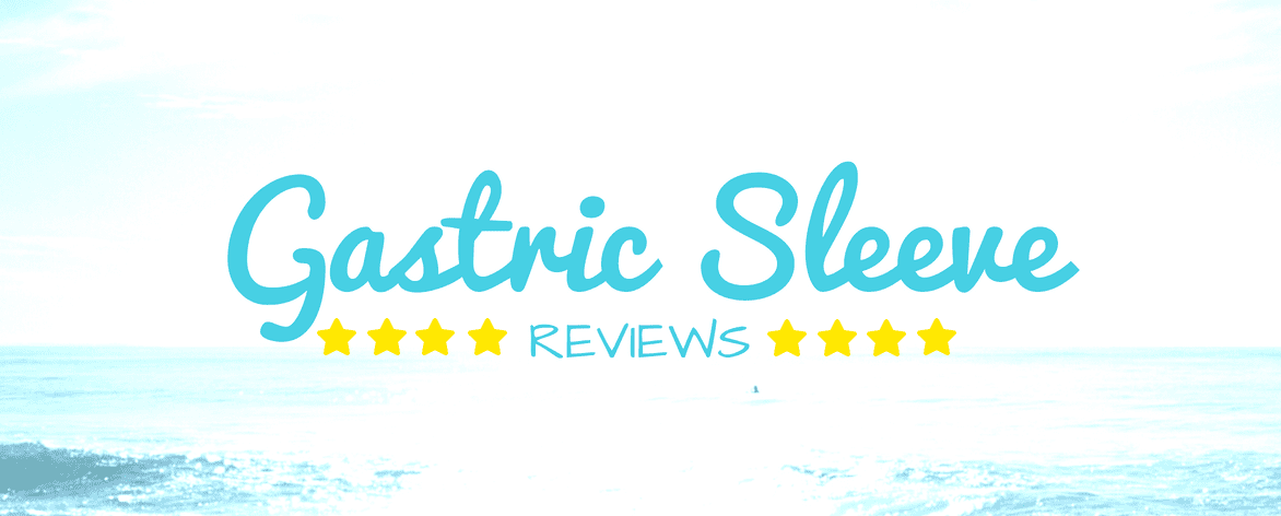 Gastric Sleeve Reviews