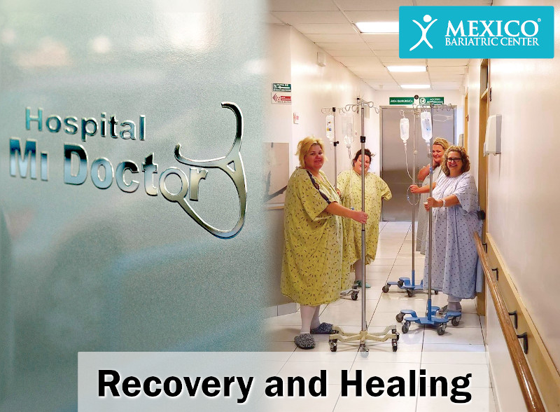 Hospital Recovery and Healing After Bariatric Surgery - Mexico Bariatric Center