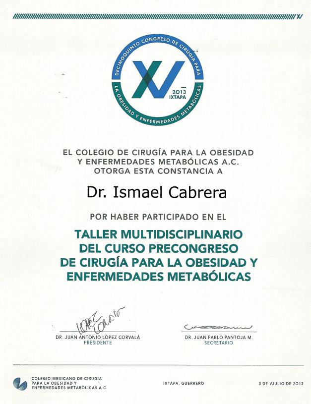 Dr. Ismael Cabrera Garcia - El Colegio De Cirugia Taller Multidisciplinario