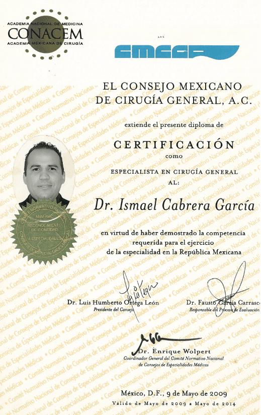 Dr. Ismael Cabrera Garcia - El Consejo Mexicano De Cirugia General A.C. Certificacion