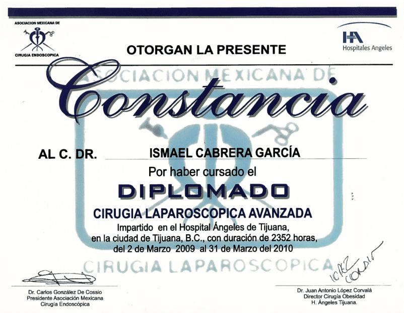 Dr. Ismael Cabrera Garcia - Otorgan La Presente Constancia - Diplomado Laparoscopic Surgery