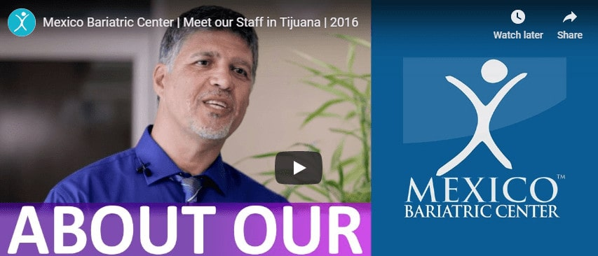 About Our Staff in United States and Mexico - Mexico Bariatric Center