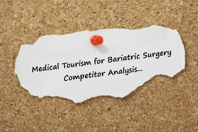 Medical Tourism Agents for Bariatric Surgery - Competitor Analysis