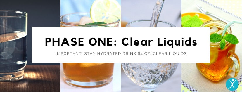 Phase One Clear Liquid Diet - Bariatric Surgery Post-Op Diet Guide