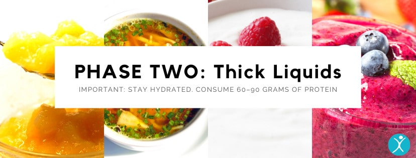 Phase Two Thick Liquids Diet - Bariatric Surgery Post-Op Diet