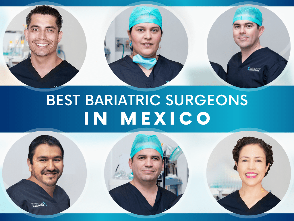 Best Bariatric Surgeons in Mexico - Top Rated Mexico Weight Loss Surgeons