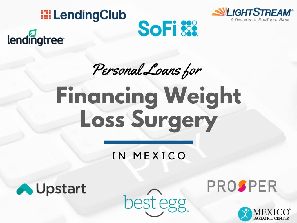 Personal Loans for Financing Weight Loss Surgery in Mexico