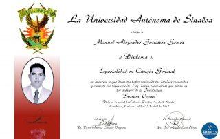 Dr Alejandro Gutierrez Degree in Medicine University of Sinaloa Mexico