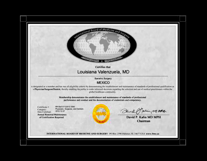 Dr. Louisiana Valenzuela - International Board of Medicine and Surgery - Bariatric Surgery Certification