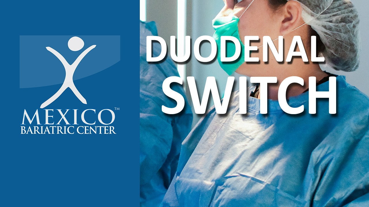 Duodenal Switch Surgery-Biliopancreatic Diversion with Duodenal Switch BPD/DS