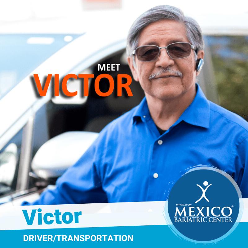 Victor - Driver and Private Transportation - Mexico Bariatric Center
