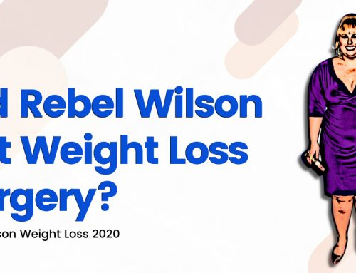 Rebel Wilson Weight Loss 2020 – Did She Have Weight Loss Surgery?