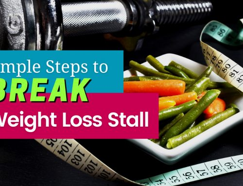 5 Simple Steps to Beat a Weight Loss Stall After Gastric Sleeve
