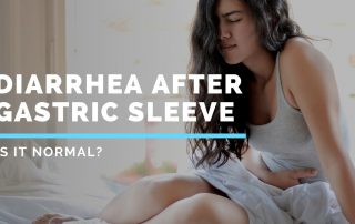 Diarrhea After Gastric Sleeve - Is it normal